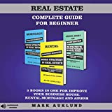 Real Estate Investing Books! - Real Estate Complete Guide for Beginner: 3 Books in One for Improve Your Business House Rental, Mortgage and Airbnb