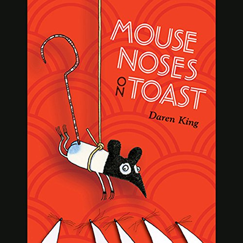 Mouse Noses on Toast audiobook cover art