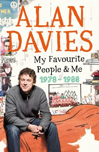 My Favourite People & Me: 1978-1988