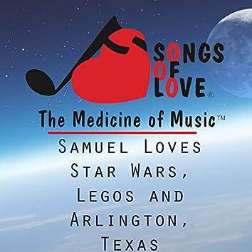 Samuel Loves Star Wars, Legos and Arlington, Texas