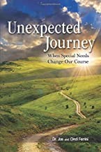 Unexpected Journey - When Special Needs Change Our Course