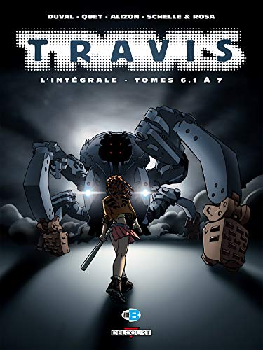 Travis - Intégrale T06.1 à T07