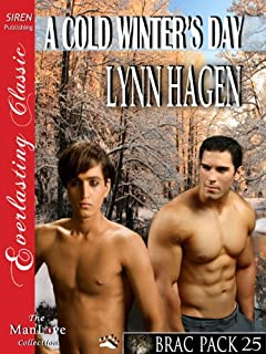 A Cold Winter's Day [Brac Pack 25] (Siren Publishing Everlasting Classic ManLove)
