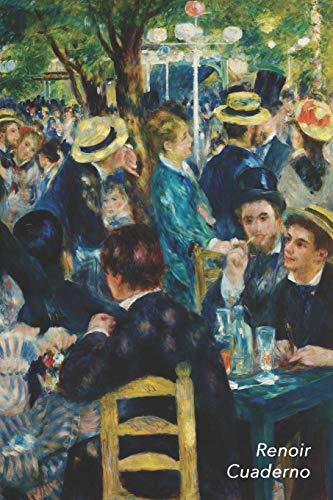 Renoir Cuaderno: Baile en el Moulin de la Galette | Elegante y Practico | Libreta Para Escribir | Para Tomar Notas (Cuadernos Para Escribir)