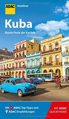 ADAC Reiseführer Kuba: Der Kompakte mit den ADAC Top Tipps und cleveren Klappkarten
