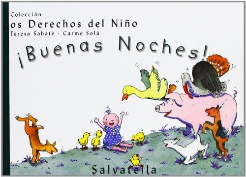 ¡Buenas Noches!: Los Derechos del Niño 4