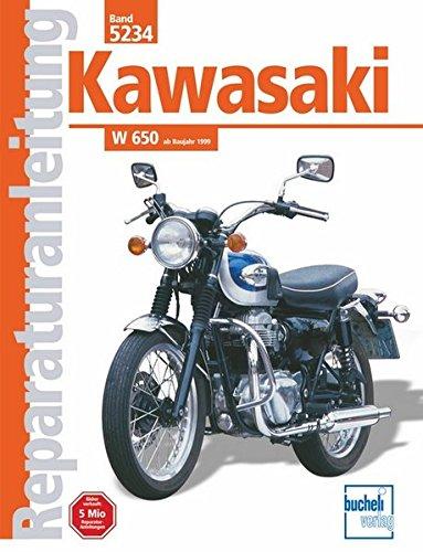 Kawasaki W 650: ab Baujahr 1999   // Reprint der 2. Auflage 2002 (Reparaturanleitungen)