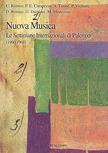 Nuova musica. Le settimane internazionali di Palermo (1960-1968)