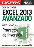 Excel 2013 Avanzado: Proyectos de inversión (Colección Excel 2013 Avanzado nº 9)