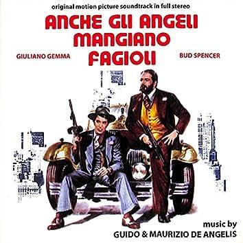 Anche gli angeli mangiano fagioli (Original Motion Picture Soundtrack)