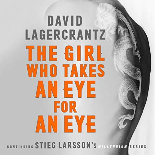 Couverture de The Girl Who Takes an Eye for an Eye