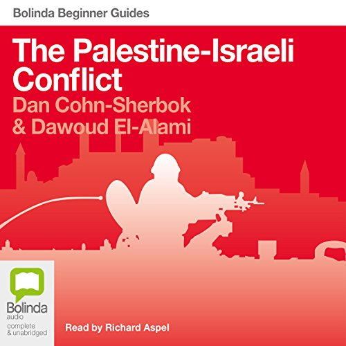 The Palestine-Israel Conflict audiobook cover art