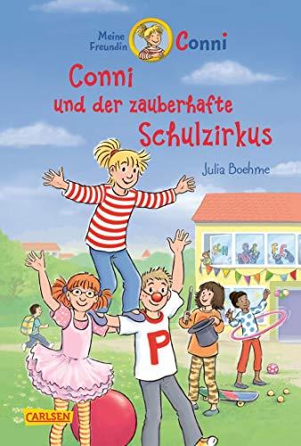 Conni-Erzählbände 37: Conni und der zauberhafte Schulzirkus: Kinderbuch ab 7 mit vielen tollen Illustrationen