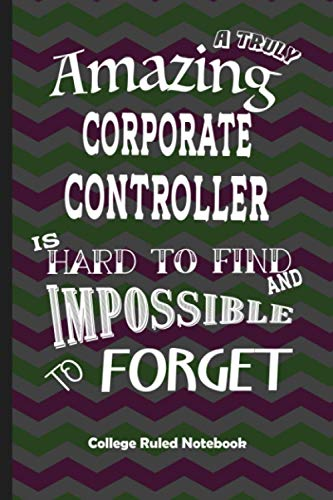 Corporate Controller Gift: College Ruled Notebook Best Gift for Colleagues, Friends and Family 6x9 100 pages