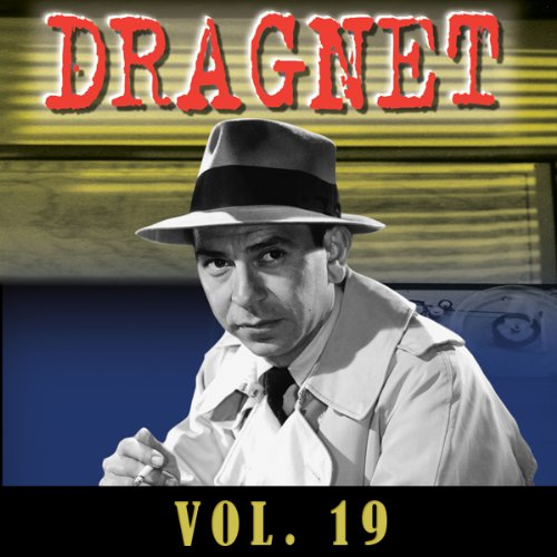 Dragnet Vol. 19 audiobook cover art