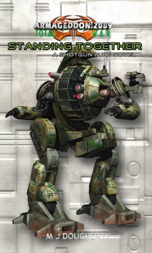 Standing Together (Armageddon 2089: Shotgun Mike Book 2) (English Edition)