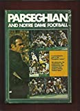 Parseghian and Notre Dame football