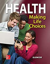 Health, Making Life Choices, Student Edition (NTC: HLTH MAK LIFE CHOICE REG)