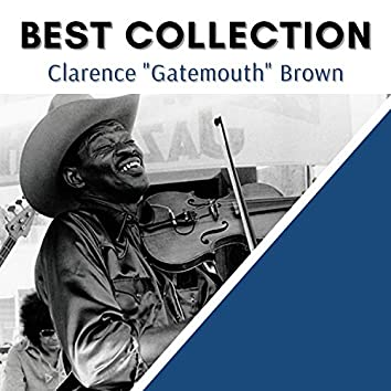 """Best Collection Clarence """"Gatemouth"""" Brown"""