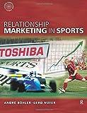 Relationship Marketing in Sports (Sports Marketing)