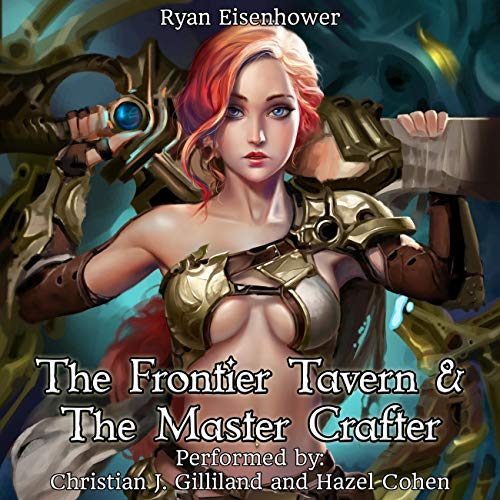 The Frontier Tavern & The Master Crafter cover art