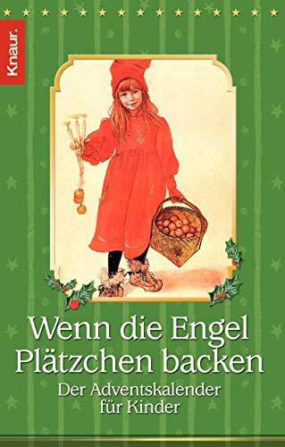 Wenn die Engel Plätzchen backen: Der Adventskalender für Kinder