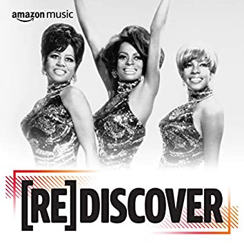 REDISCOVER The Supremes