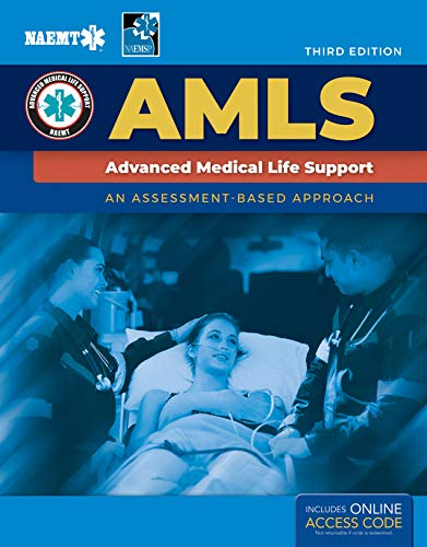 Compare Textbook Prices for AMLS: Advanced Medical Life Support: Advanced Medical Life Support 3 Edition ISBN 9781284196115 by National Association of Emergency Medical Technicians (NAEMT)