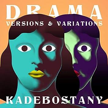 Drama - Versions & Variations