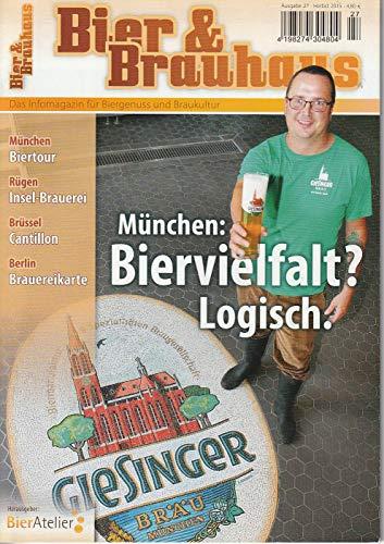 Bier & Brauhaus Ausgabe 27 Herbst 2015
