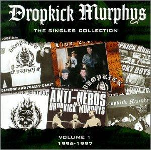 Singles Collection by Dropkick Murphys (2000-05-23)