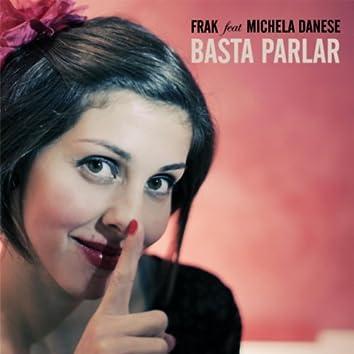 Basta parlar (feat. Michela Danese)