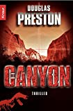 Douglas Preston: Der Canyon