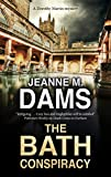 Bath Conspiracy, The (A Dorothy Martin Mystery, 24)