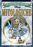 Le più belle storie mitologiche. Ediz. illustrata...