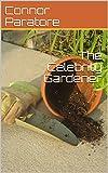 The Celebrity Gardener (English Edition)