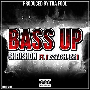 Bass Up (feat. Issac Haze)