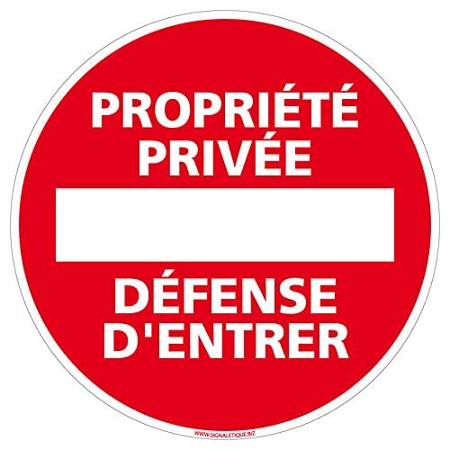 SIGNALETIQUE.BIZ - Panneau Propriété Privée Défense D'Entrer - Diamètre 170 mm - Plastique PVC de 1 mm