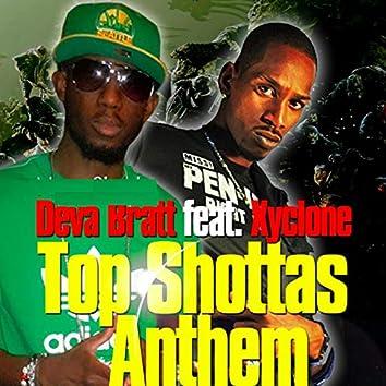 Top Shottas Anthem