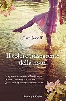 Il colore trasparente della notte (Pandora) di [Pam Jenoff, G. Cenciarelli]