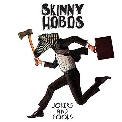 Skinny Hobos