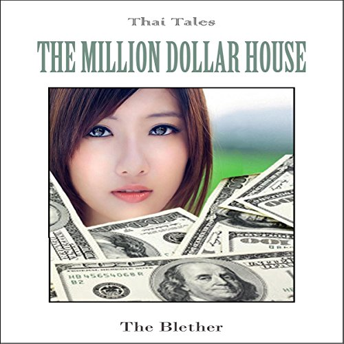 Thai Tales: The Million Dollar House audiobook cover art
