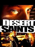 Desert Saints (Balas en el desierto)