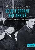 Le Juif errant est arrivé - Préface de Michèle Kahn - Format Kindle - 1,99 €