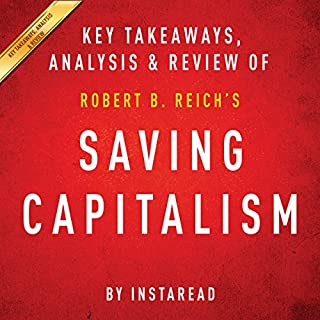 Saving Capitalism: For the Many, Not the Few, by Robert B. Reich cover art