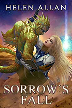 [Helen Allan]のSorrow's Fall: (A scarab spin-off series) (The Sorrow Series Book 3) (English Edition)