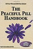 Peaceful Pill Handbook 2020: Amazon Edition (Peaceful Pill Handbook Series, Band 2020)