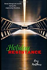 Holiday Resistance: A Novella Paperback