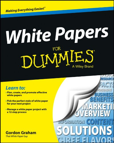 White Papers For Dummies (English Edition)
