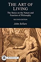The Art of Living: The Stoics on the Nature and Function of Philosophy (BCPaperbacks)